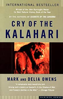 Cry of the Kalahari by [Mark Owens, Delia Owens]