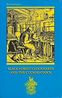 Black Forest Clockmaker and the Cuckoo Clock