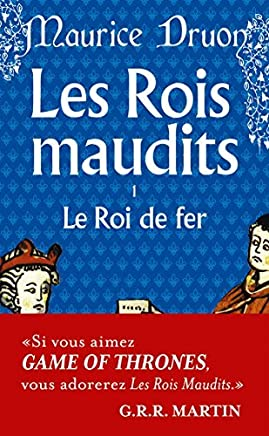 Le roi de fer (Les rois maudits, tome 1) (French Edition) by Maurice Druon (1973-05-22)