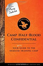 From Percy Jackson: Camp Half-Blood Confidential (An Official Rick Riordan Companion Book): Your Real Guide to the Demigod...