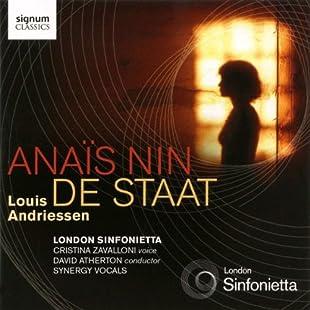 Andriessen Anaïs Nin, De Staat (London Sinfonietta)