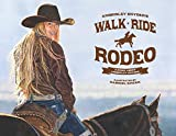 Walk Ride Rodeo: A Story About Amberley Snyder...