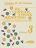 El cantar tiene sentido: Cancionero recreativo juvenil – Libro 3 (Spanish Edition)
