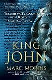 King John: Treachery, Tyranny and the Road to Magna Carta (English Edition)