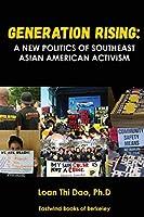 Generation Rising: A New Politics of Southeast Asian American Activism