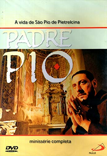 Padre Pio - ( A Vida de São Pio de Pietrelcina ) Giorgio Capitani