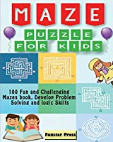 Maze Puzzle for kids: 100 Fun and Challenging Mazes book, Develop Problem Solving and logic Skills