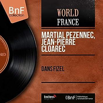 Dañs Fizel (Mono Version)