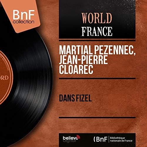 Martial Pezennec, Jean-Pierre Cloarec