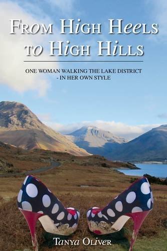 From High Heels to High Hills: One Woman Walking the Lake District  -  in Her Own Style