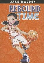 Rebound Time (Jake Maddox Girl Sports Stories)