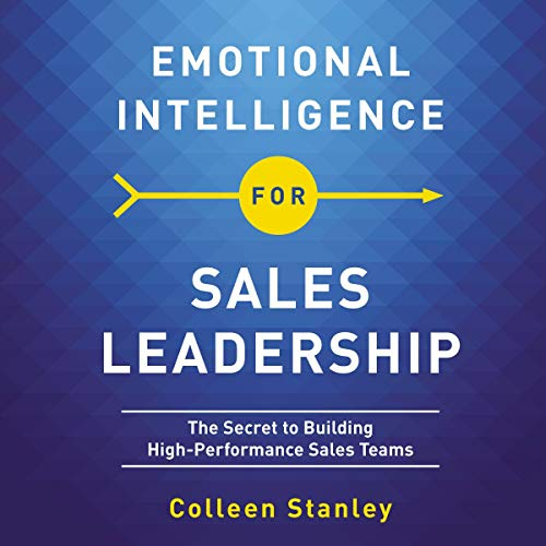 Emotional Intelligence for Sales Leadership cover art