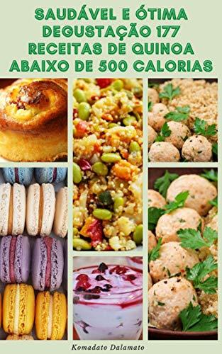 Saudável E Ótima Degustação 177 Receitas De Quinoa Abaixo De