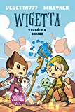 Wigetta y El Baculo Dorado