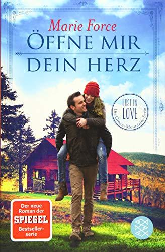 Öffne mir dein Herz (Lost in Love. Die Green-Mountain-Serie, Band 6)