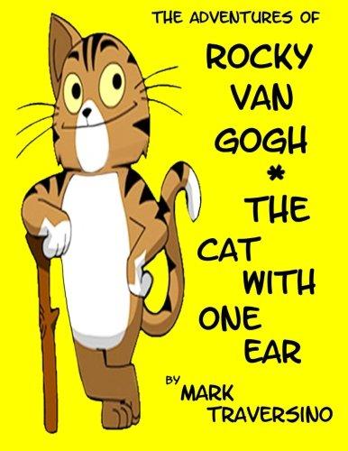 Rocky Van Gogh - The Cat with One Ear: Rocky Van Gogh - The Cat with One Ear - In the Land of Perfect