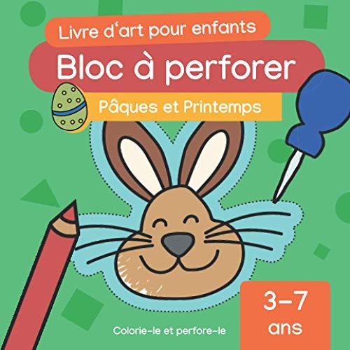 Bloc à perforer: Pâques (3-7 ans) – Livre d'art pour enfants: Artisanat avec des enfants   Pâques