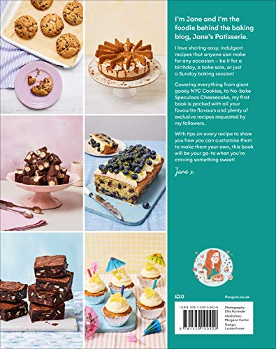Jane's Patisserie: Deliciously customisable cakes, bakes and treats. THE NO.1 SUNDAY TIMES BESTSELLER