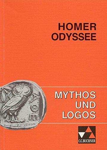Mythos und Logos. Lernzielorientierte griechische Texte / Homer, Odyssee