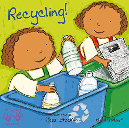 Recycling! (Helping Hands Series)