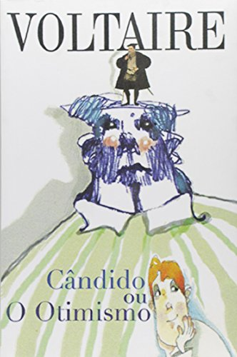 Cândido ou o Otimismo (Volume 1)