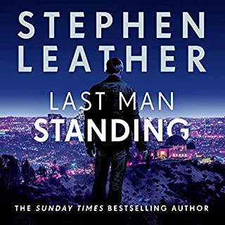 Last Man Standing                   By:                                                                                                                                 Stephen Leather                               Narrated by:                                                                                                                                 Paul Thornley                      Length: 10 hrs and 51 mins     9 ratings     Overall 4.7