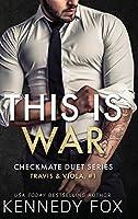 This is War: Travis & Viola #1 (Checkmate Duet)
