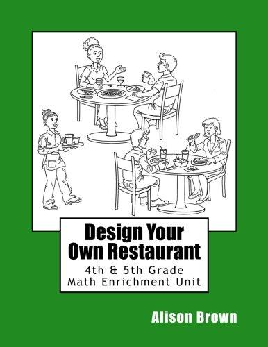 Design Your Own Restaurant: Design Your Own Restaurant: Volume 2 (Enrichment Units)