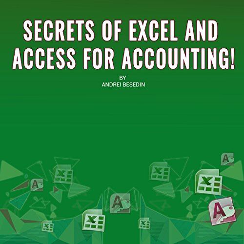 Secrets of Excel and Access for Accounting! audiobook cover art