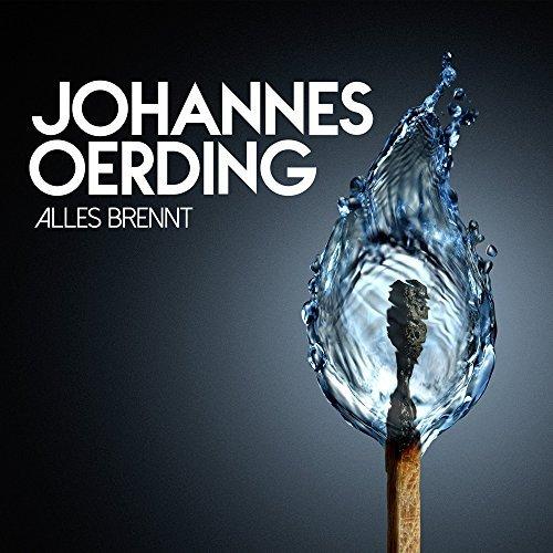 Alles Brennt By Johannes Oerding (2015-02-10)