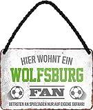 Blechschilder HIER WOHNT EIN Wolfsburg Fan Hängeschild
