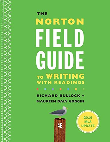 The Norton Field Guide to Writing with 2016 MLA Update: with Readings