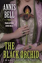 The Black Orchid (A Lady Jane Mystery)