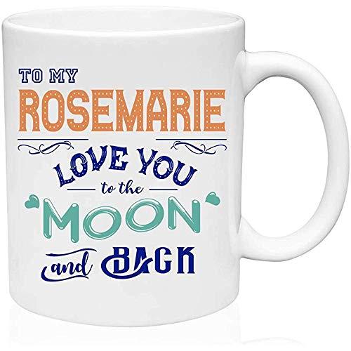 Grappig cadeau voor verjaardag aan mijn rozemarijn hou van je naar de maan en terug grappige geschenken ideeën koffiemok geschenken thee mok grappige nieuwigheid verjaardag geschenken grappige koffie mok keramische 11oz