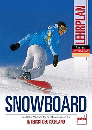 Snowboard Lehrplan: Deutscher Verband für das Skilehrwesen e.V. - INTERSKI DEUTSCHLAND