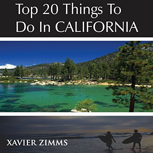 Top 20 Things to Do in California audiobook cover art