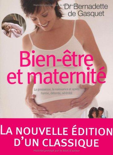 Bien-être et maternité, Bernadette de Gasquet