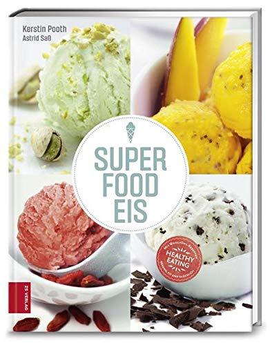 Superfood-Eis: Superlecker, supergesund
