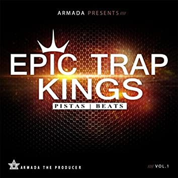 Epic Trap Kings, Vol. 1 (Instrumentals)