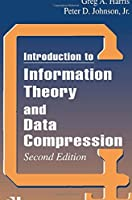 Introduction to Information Theory and Data Compression, Second Edition (Applied Mathematics) by Peter D. Johnson Jr. Greg A. Harris D.C. Hankerson(2003-02-26)