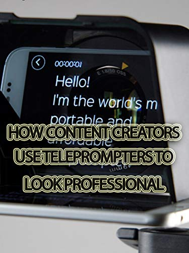 How Content Creators Use Teleprompters to Look Professional