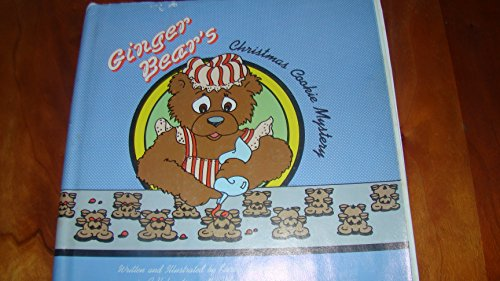 Ginger Bear's Christmas Cookie Mystery