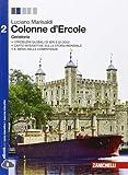 Colonne d'Ercole. Geostoria. Per le Scuole superiori. Con e-book. Con espansione online: 2