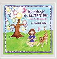 Bubbles N Butterflies Music for Kidz N Parents