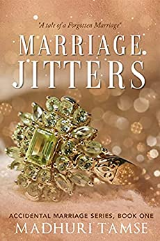 Marriage Jitters (Accidental Marriage Series Book 1) by [Madhuri Tamse]