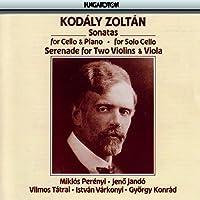 Zoltan Kodaly: Sonatas for Cello and Piano / Sonata for Solo Cello / Serenade for Two Violins & Viola by Miklos Perenyi (1994-02-08)