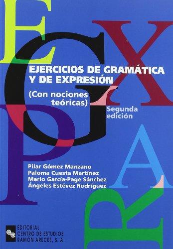 Ejercicios de gramática y de expresión: Con nociones teóricas (Manuales)