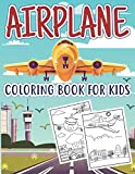 Airplane Coloring Book For Kids: Surprise Gift With An Airplane Coloring Book For Kids Ages 4-8 With 50 Beautiful Coloring Pages Of Planes Including A ... Plane, And More Perfect Kidd's Coloring Books