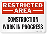 'Restricted Area - Construction Work In Progress' Sign By SmartSign | 10' x 14' Aluminum
