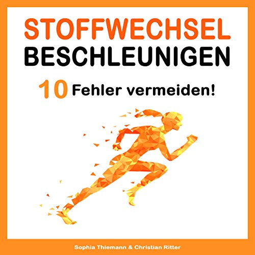 Stoffwechsel beschleunigen [Speed ​​up Your Metabolism: 10 Mistakes You Must Avoid] audiobook cover art